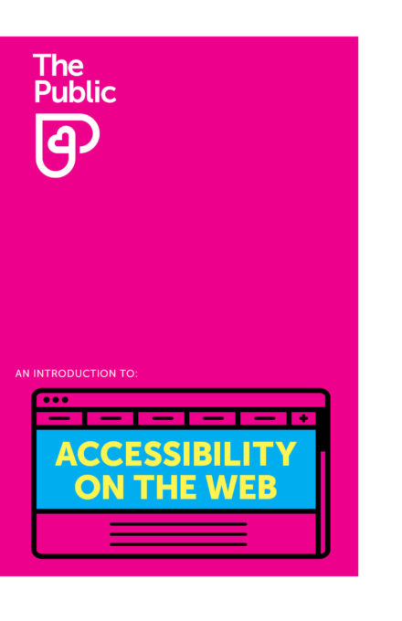 No10 An Introduction to Accessibility on the Web