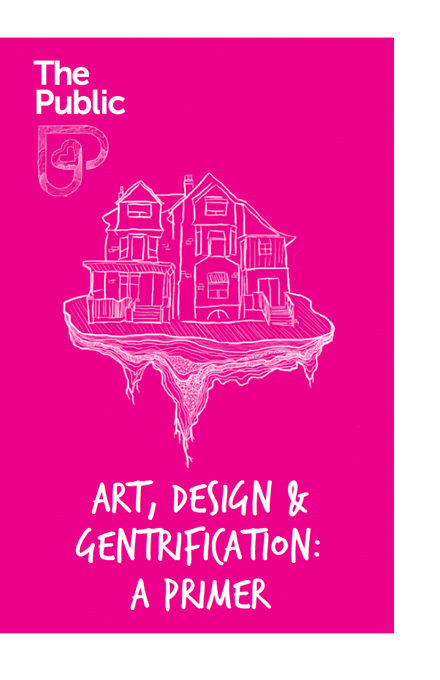 No11 Art, Design & Gentrification: A Primer