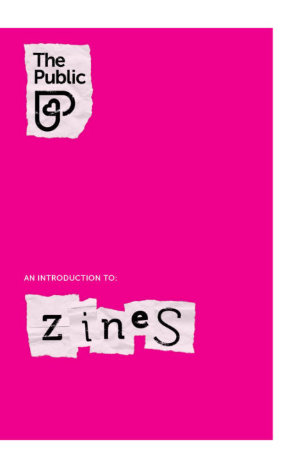 No2 An introduction to zines (and zine-making)