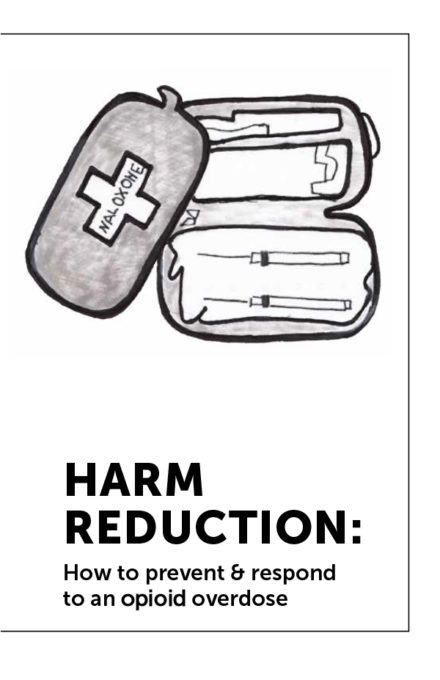Harm Reduction: How to prevent and respond to an opioid overdose